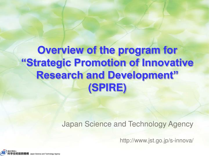 Overview of the program for strategic promotion of innovative research and development spire