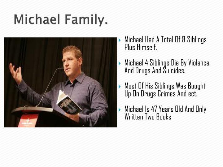 Michael Family.