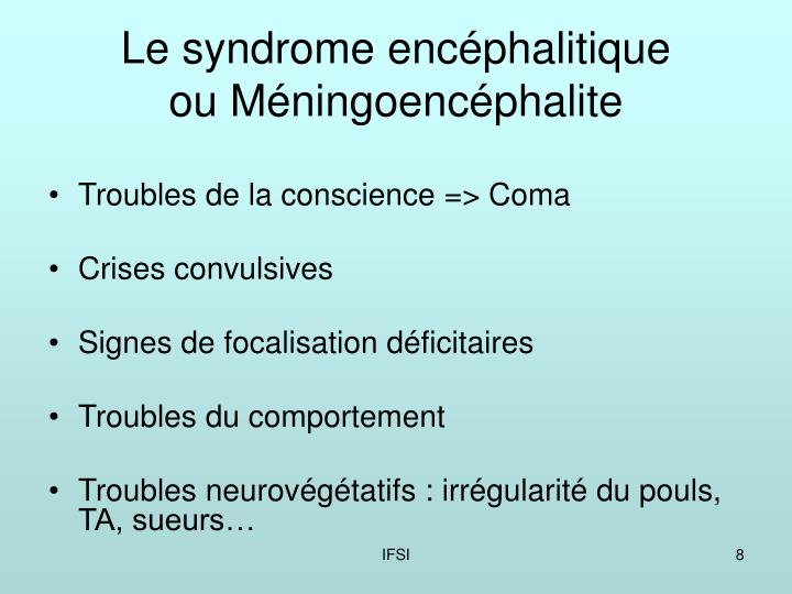 Le syndrome encéphalitique