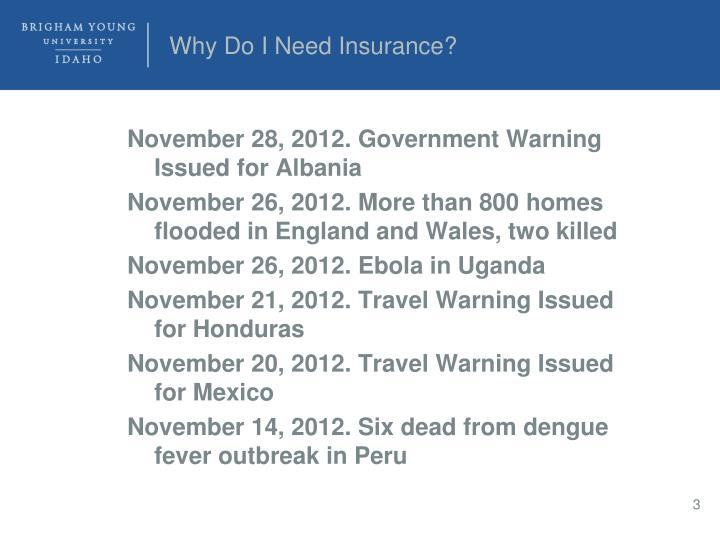 Why do i need insurance