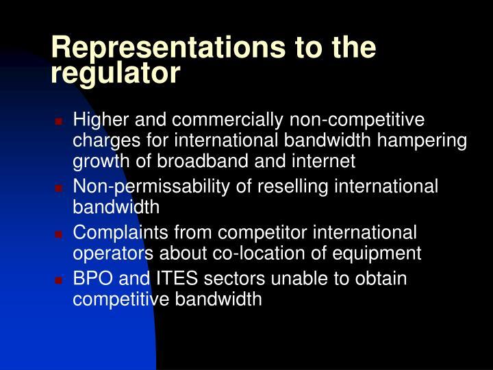 Representations to the regulator