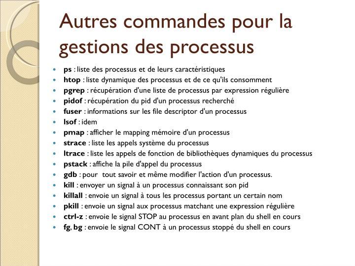 Autres commandes pour la gestions des processus