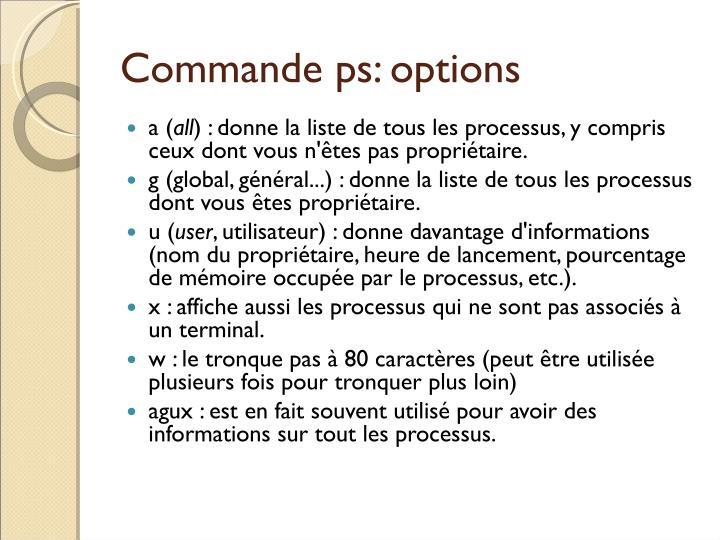 Commande ps: options