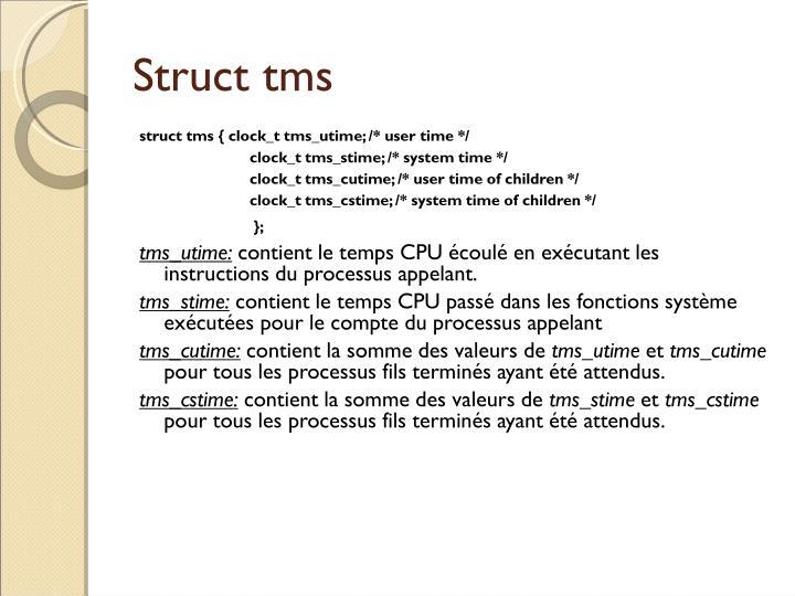 Struct tms