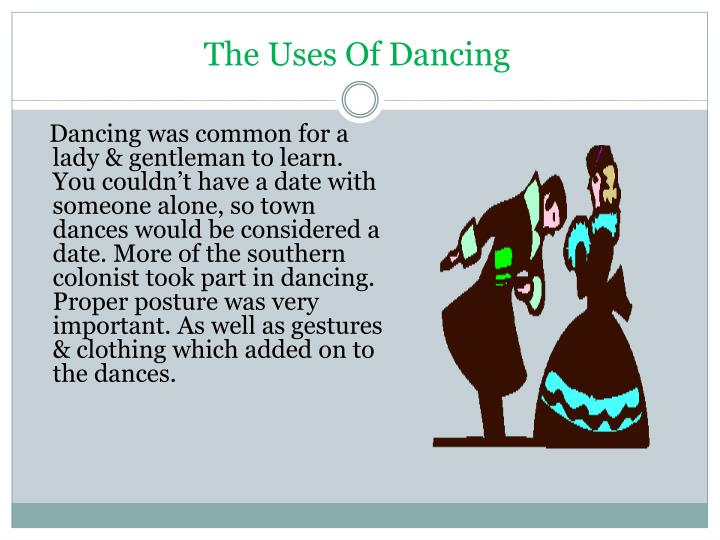 The Uses Of Dancing