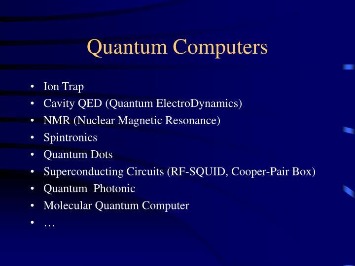 Quantum Computers