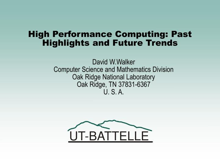 high performance computing past highlights and future trends n.