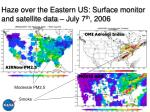 haze over the eastern us surface monitor and satellite data july 7 th 2006