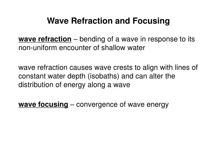 Wave Refraction and Focusing