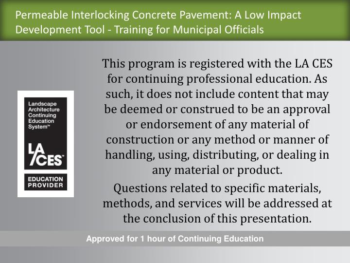 Permeable Interlocking Concrete Pavement: A Low Impact Development Tool - Training for Municipal Off...