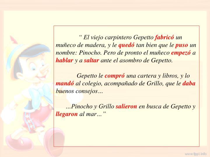 """"""" El viejo carpintero Gepetto"""