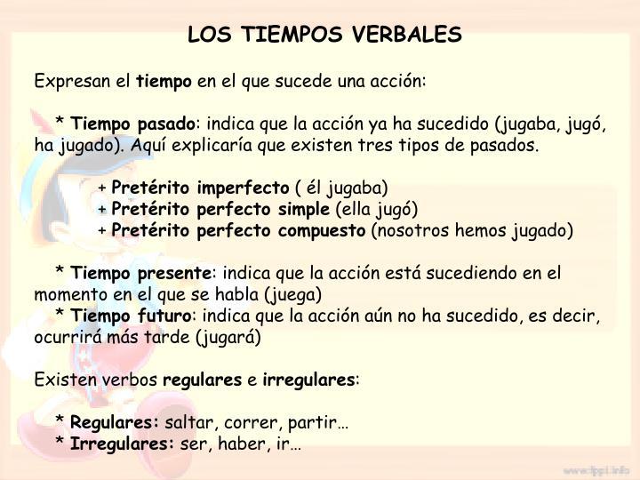 LOS TIEMPOS VERBALES