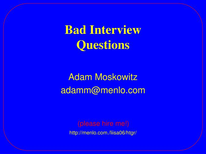bad interview questions n.