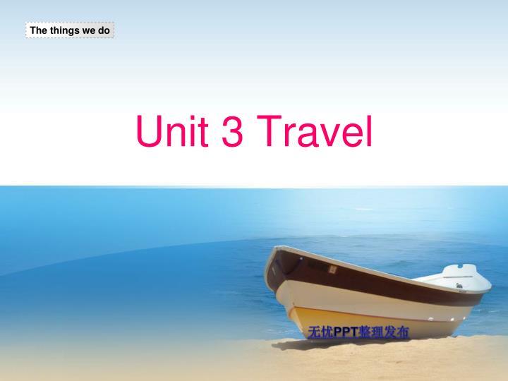 unit 3 travel n.