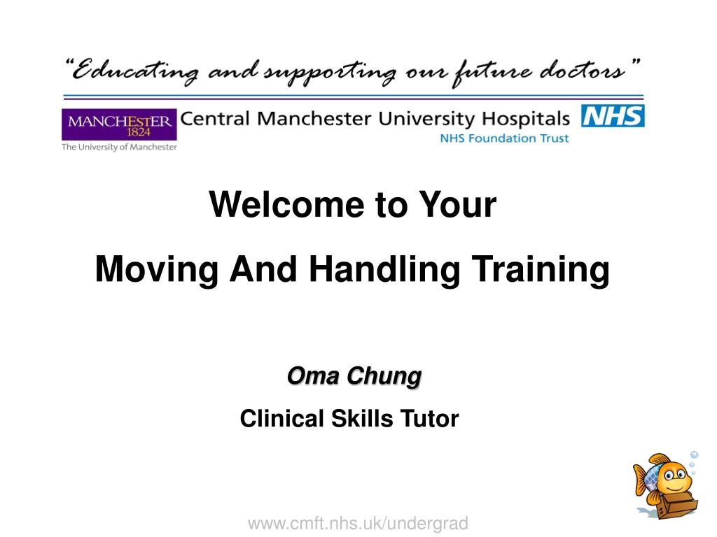Ppt Welcome To Your Moving And Handling Training