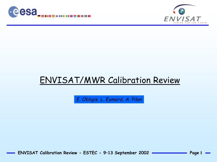 envisat mwr calibration review n.