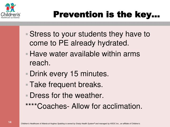 Prevention is the key…