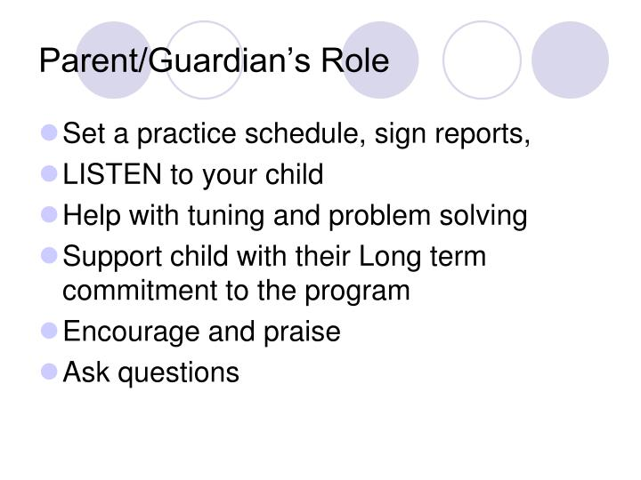 Parent/Guardian's Role