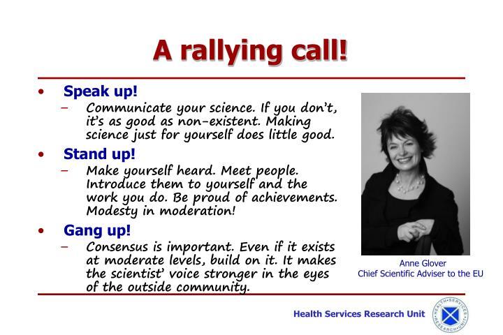 A rallying call!