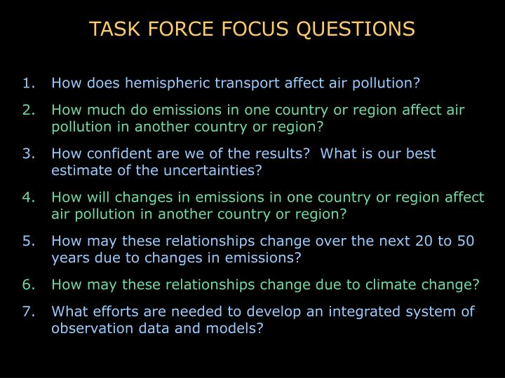 TASK FORCE FOCUS QUESTIONS