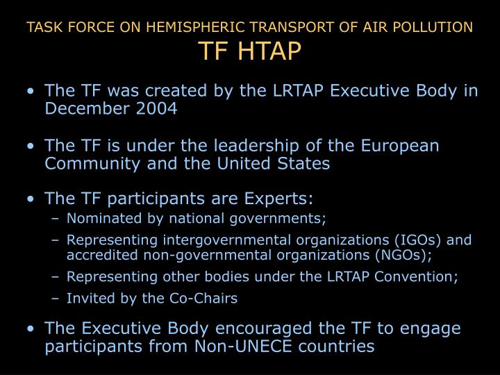 TASK FORCE ON HEMISPHERIC TRANSPORT OF AIR POLLUTION