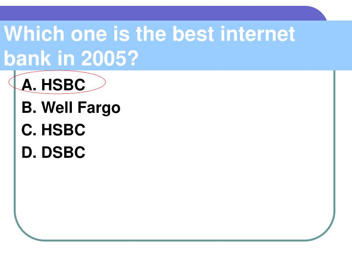 Which one is the best internet bank in 2005?