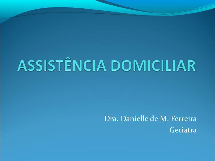 Dra. Danielle de M. Ferreira