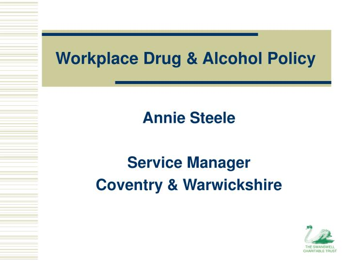 Workplace drug alcohol policy