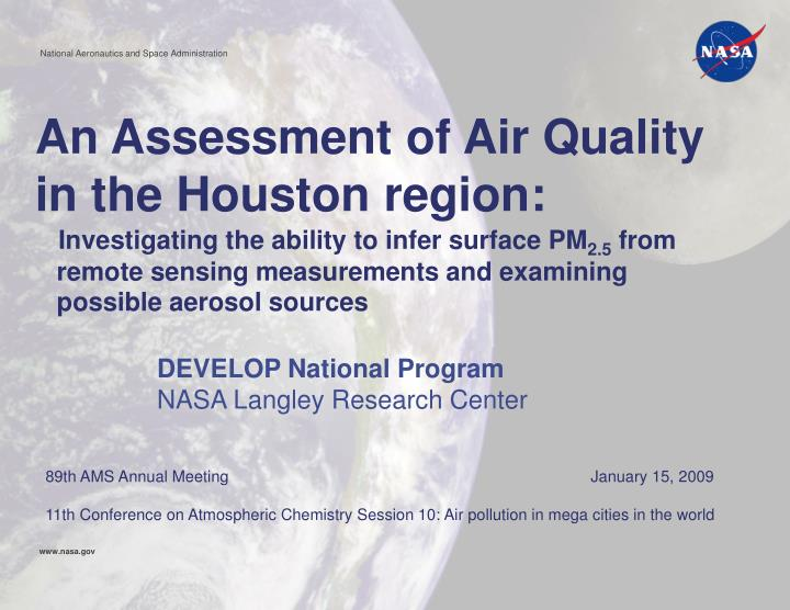 An Assessment of Air Quality in the Houston region: