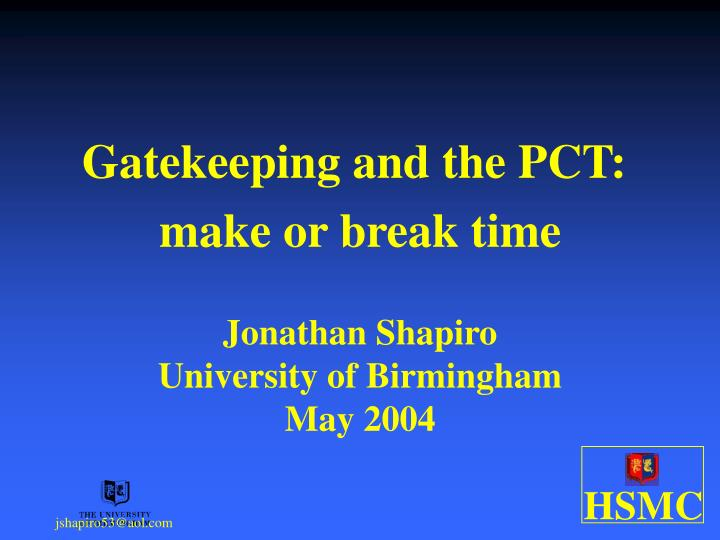 Gatekeeping and the PCT: