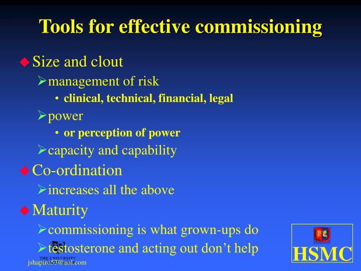 Tools for effective commissioning