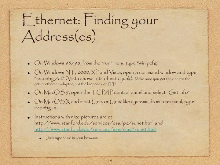 Ethernet: Finding your Address(es)