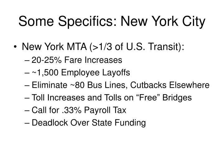 Some Specifics: New York City