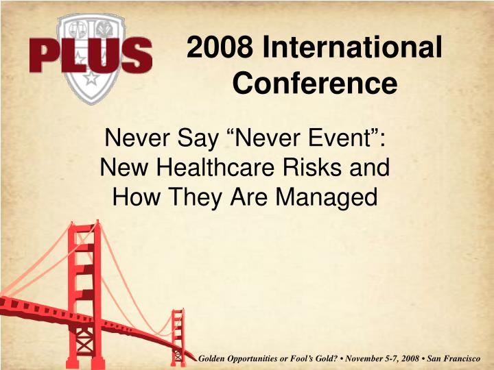 never say never event new healthcare risks and how they are managed n.