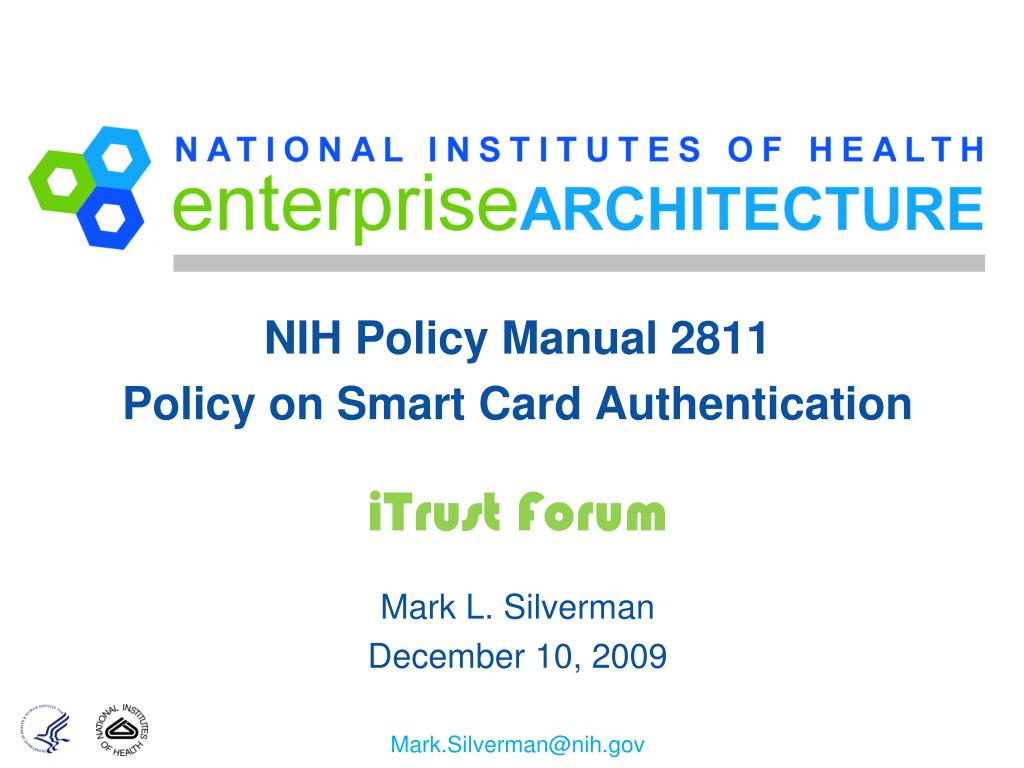 PPT - NIH Policy Manual 2811 Policy on Smart Card