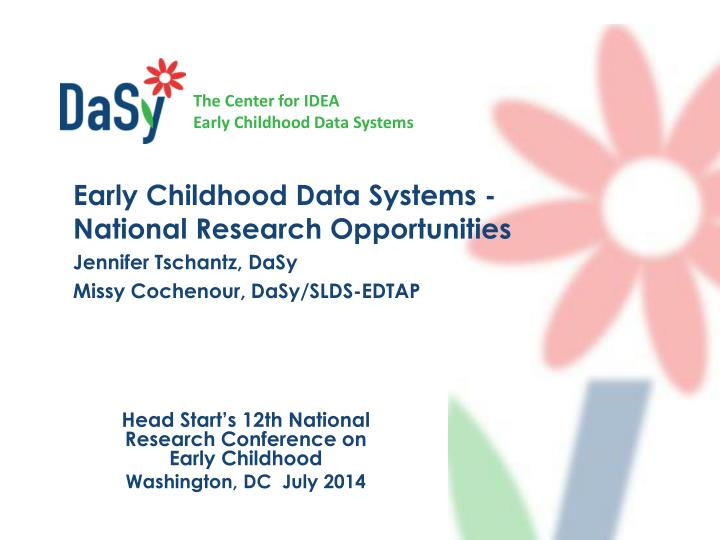 Early Childhood Data Systems - National Research Opportunities