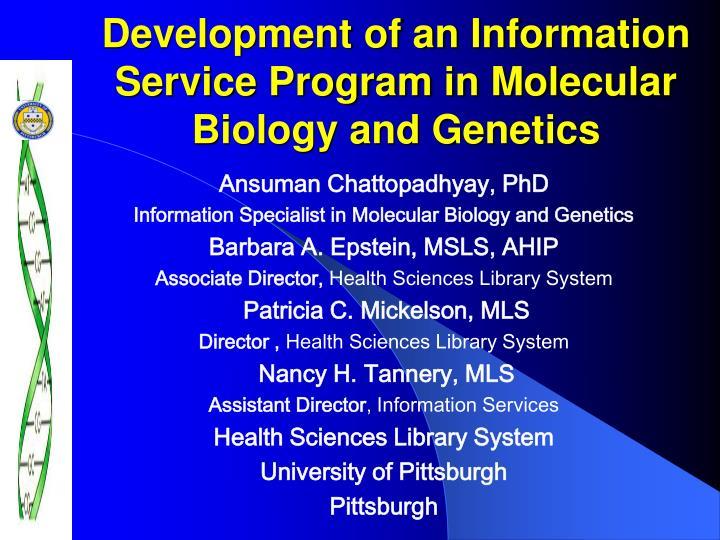 development of an information service program in molecular biology and genetics n.