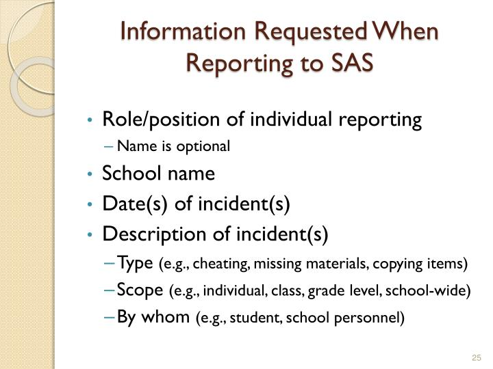 Information Requested When Reporting to SAS