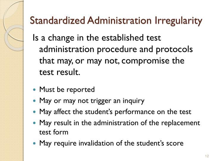 Standardized Administration Irregularity