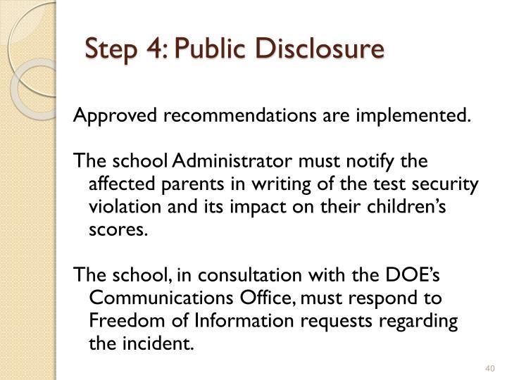 Step 4: Public Disclosure