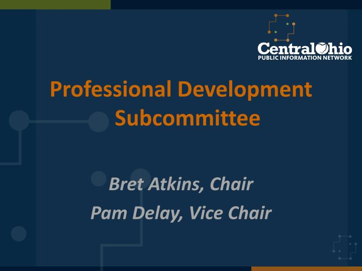 Professional Development Subcommittee