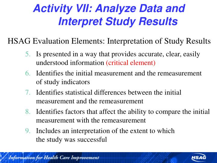 Activity VII: Analyze Data and                         Interpret Study Results