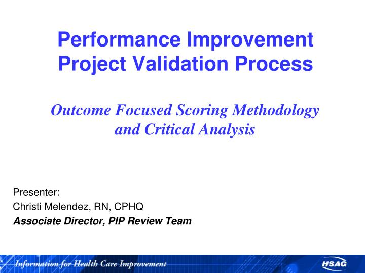 Performance Improvement Project Validation Process