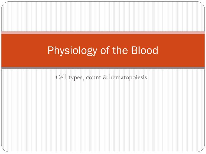 physiology of the blood n.