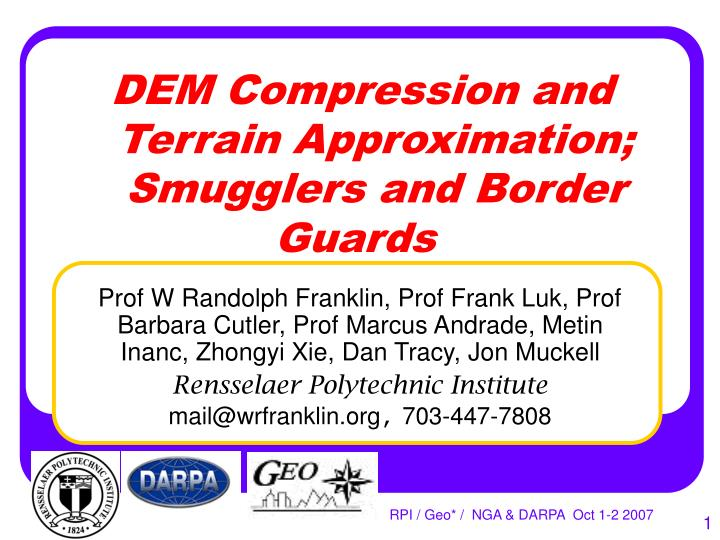 dem compression and terrain approximation smugglers and border guards n.