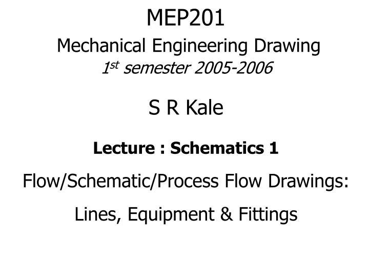 PPT - MEP201 Mechanical Engineering Drawing 1 st semester 2005-2006 ...