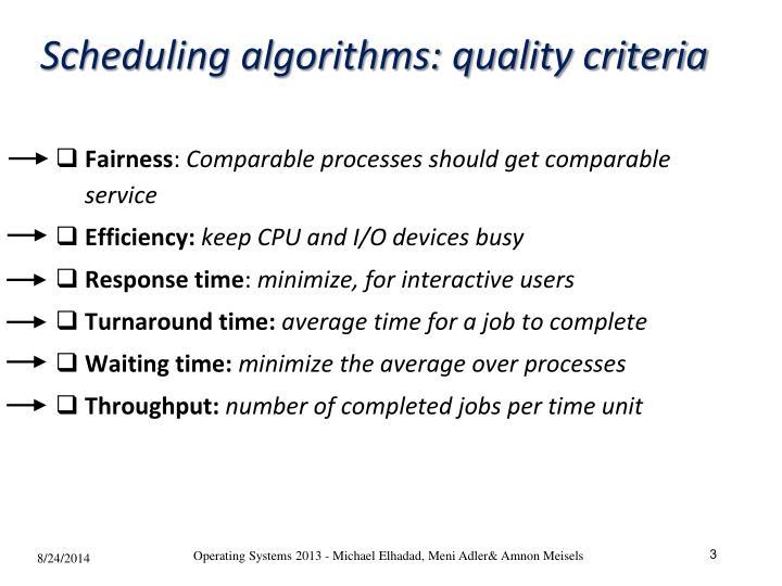 Scheduling algorithms quality criteria