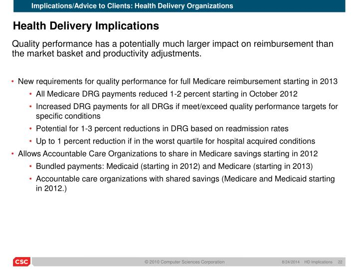 Implications/Advice to Clients: Health Delivery Organizations