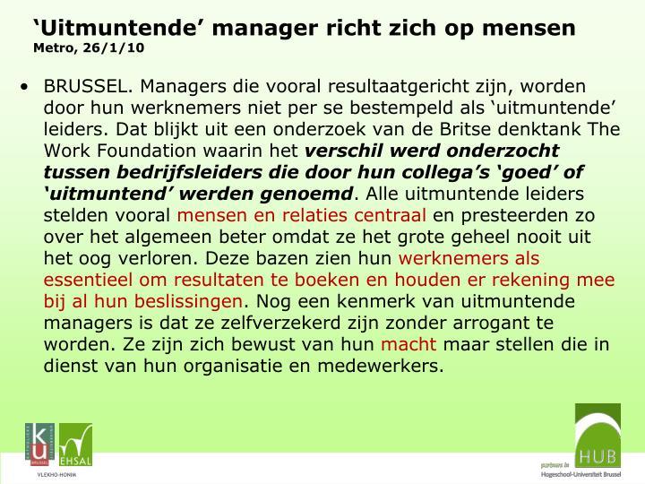 'Uitmuntende' manager richt zich op mensen