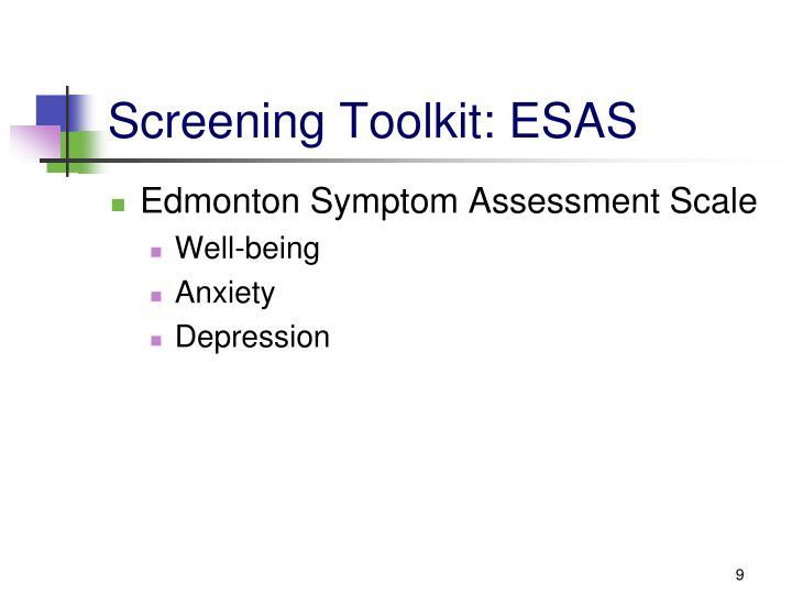 Screening Toolkit: ESAS